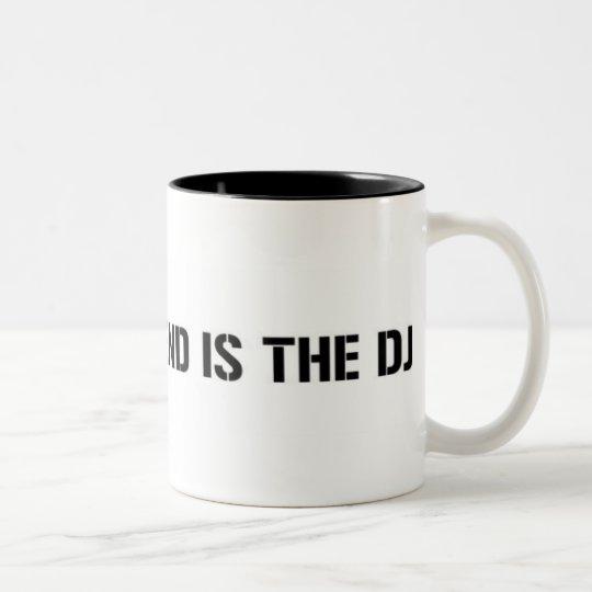 My Boyfriend Is The DJ Two-Tone Coffee Mug