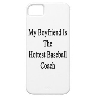 My Boyfriend Is The Hottest Baseball Coach iPhone 5 Cases