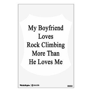 My Boyfriend Loves Rock Climbing More Than He Love Wall Decor
