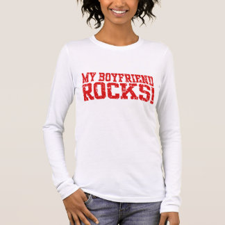 My Boyfriend Rocks Long Sleeve T-Shirt