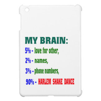 My brain 90% Harlem Shake dance iPad Mini Cases
