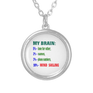 My Brain 90 % Wind Sailing. Custom Necklace