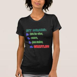 My Brain 90 % Wrestling. Tee Shirt