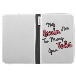 My Brain Has Too Many Tabs Open - Funny Quote Kindle Keyboard Case