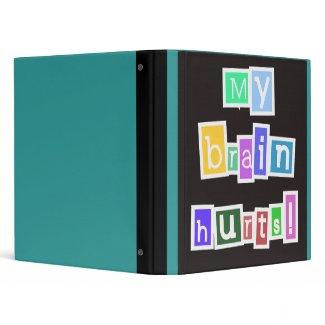 My Brain Hurts Binder binder