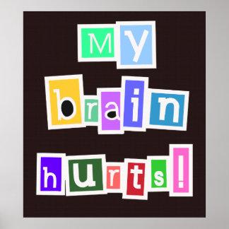 My Brain Hurts Multicolored Print
