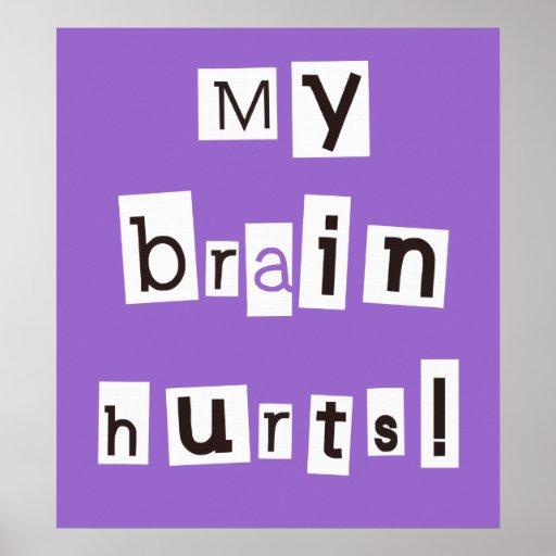 My Brain Hurts Purple Print