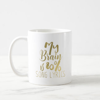 My Brain is 80% Song Lyrics Any Color Personalized Coffee Mug