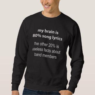 My Brain Is 80% Song Lyrics Sweater Pullover Sweatshirt