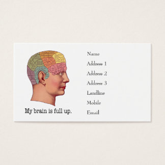 My Brain is Full Up Business Card