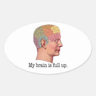My Brain is Full Up Oval Sticker