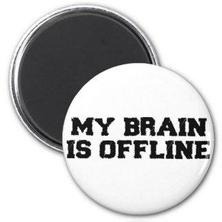 My Brain Is Offline Magnet