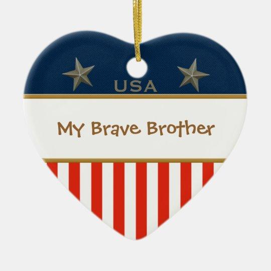 My Brave Brother Patriotic Heart Frame Ceramic Ornament
