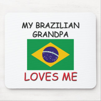 My Brazilian Grandpa Loves Me Mouse Pads