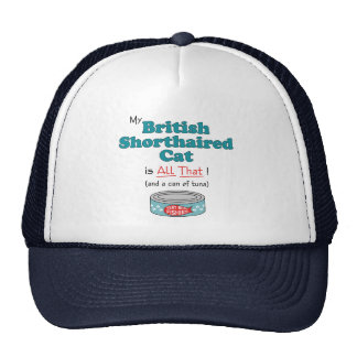 My British Shorthaired Cat is All That! Mesh Hat