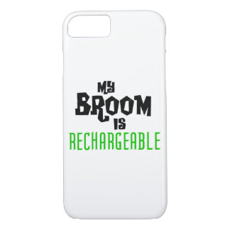 My Broom is Rechargeable iPhone 8/7 Case