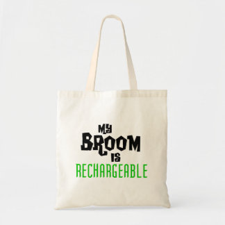My Broom is Rechargeable Tote Bag