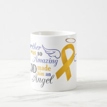 My Brother An Angel - Appendix Cancer Coffee Mug