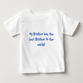 My Brother Baby T-Shirt