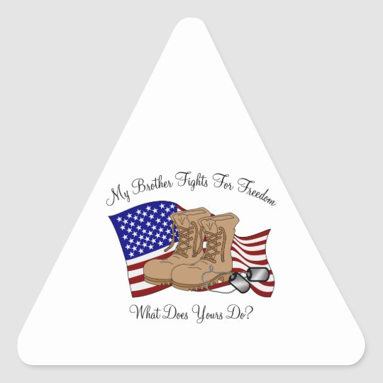 My Brother Fights For Freedom Triangle Sticker