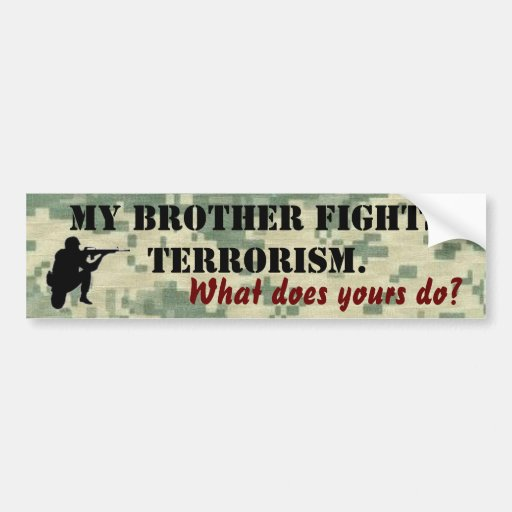 My Brother Fights Terrorism Car Bumper Sticker