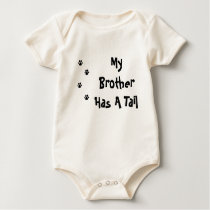 My Brother Has A Tail PAW Baby Bodysuit