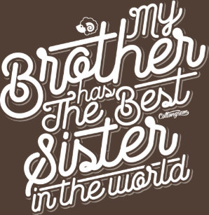 My Sister Has The Best Sister In The World Gifts On Zazzle