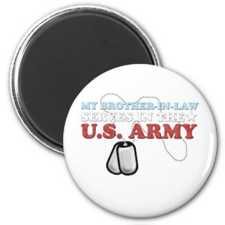 My Brother-in-Law serves in the Army Magnet