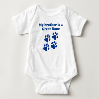 My Brother Is A Great Dane Baby Bodysuit
