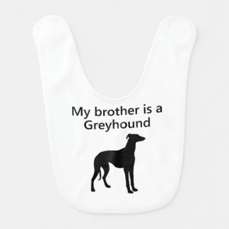 My Brother Is A Greyhound Baby Bib