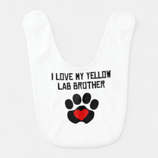 My Brother Is A Yellow Lab Bibs