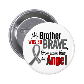 My Brother Is An Angel 1 Brain Cancer Button