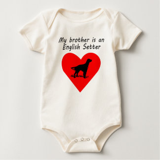 My Brother Is An English Setter Baby Bodysuit