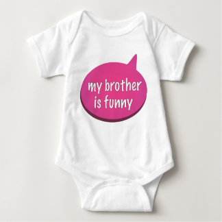 """My Brother is Funny - SEE ALSO """"I'm Funny"""" kids Baby Bodysuit"""