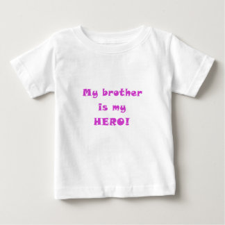 My Brother is my Hero Baby T-Shirt