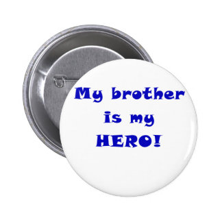 My Brother is My Hero Pins
