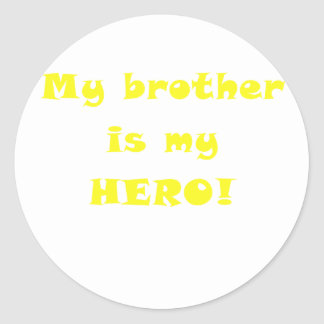 My Brother is my Hero Classic Round Sticker