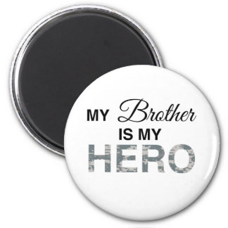 My Brother is my Hero Digital Camouflage Magnet