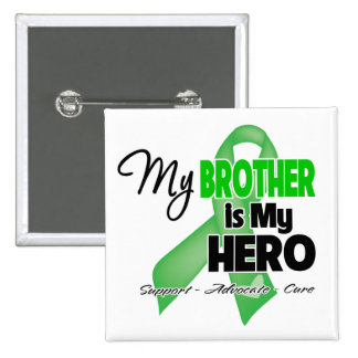 My Brother is My Hero - SCT BMT Pinback Button