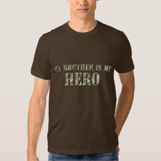 My Brother Is My Hero Tees