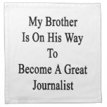 My Brother Is On His Way To Become A Great Journal Printed Napkin