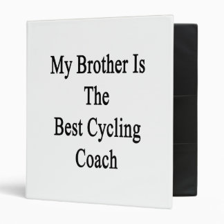 My Brother Is The Best Cycling Coach Binders