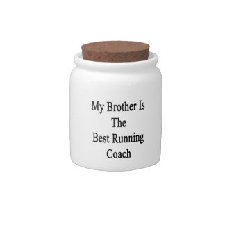My Brother Is The Best Running Coach Candy Dishes