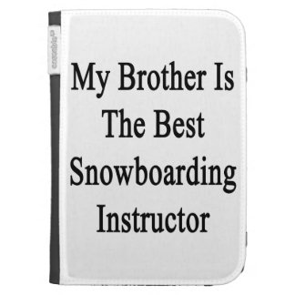 My Brother Is The Best Snowboarding Instructor Kindle Cover