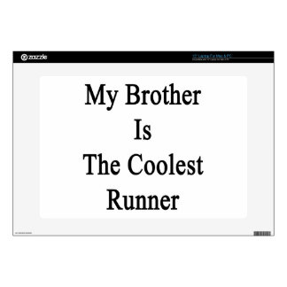 """My Brother Is The Coolest Runner Decals For 15"""" Laptops"""