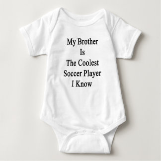 My Brother Is The Coolest Soccer Player I Know Shirt