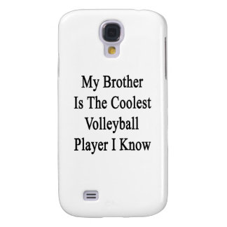 My Brother Is The Coolest Volleyball Player I Know Galaxy S4 Case