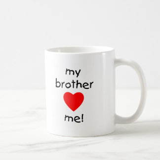 My Brother Loves Me Classic White Coffee Mug