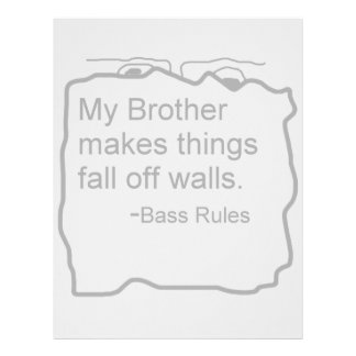 My Brother makes things fall off walls Bass Rules Custom Letterhead