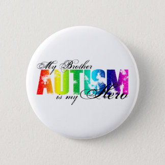 My Brother My Hero - Autism Button